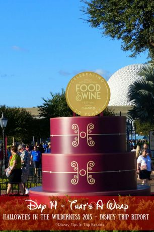 Day - That's A Wrap - Halloween in the Wilderness Trip Report 2015 - another day at Epcot Food & Wine Festival