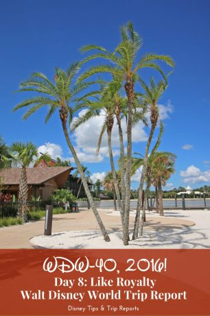 Day 8 - Like Royalty - WDW-40, 2016: Disney trip report with a resort tour of Disney's Polynesian Village Resort and dinner at Victoria & Alberts.