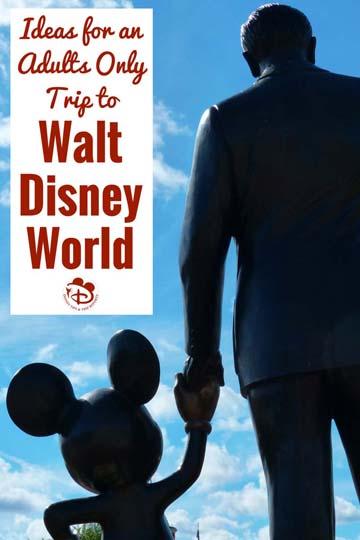 Adults Only Trip to Walt Disney World