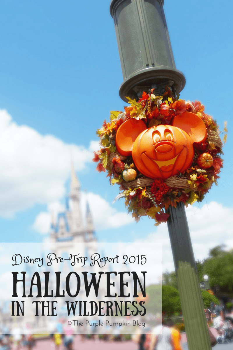 Halloween in the Wilderness 2015 - Disney Pre-Trip Planning Report