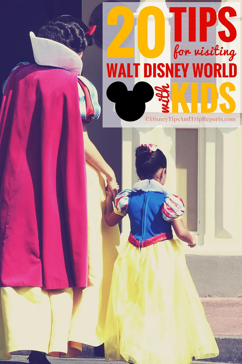 20 Tips for visiting Walt Disney World with kids