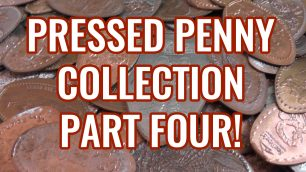 Pressed Pennies Collection Part 4