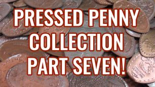 Pressed Penny Collection Part Seven